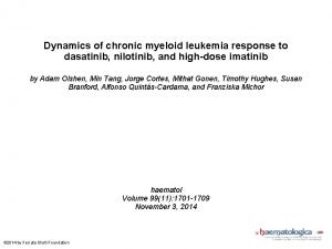 Dynamics of chronic myeloid leukemia response to dasatinib