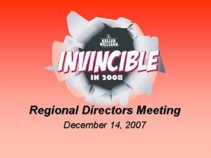 Regional Directors Meeting December 14 2007 Keller Williams
