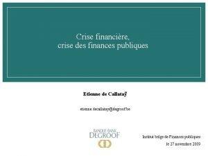 Crise financire crise des finances publiques Etienne de