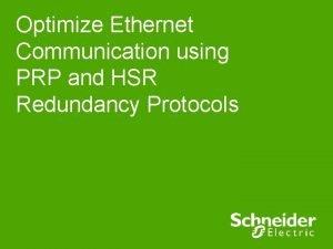 Optimize Ethernet Communication using PRP and HSR Redundancy