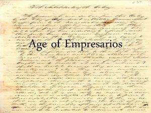Age of Empresarios Moses Austin Born in Connecticut