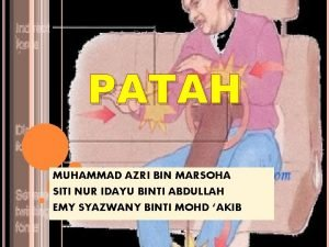 PATAH MUHAMMAD AZRI BIN MARSOHA SITI NUR IDAYU