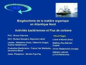 Biogochimie de la matire organique en Atlantique Nord