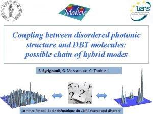 Coupling between disordered photonic structure and DBT molecules