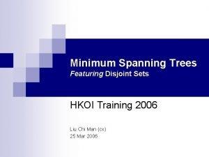 Minimum Spanning Trees Featuring Disjoint Sets HKOI Training