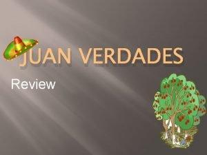 JUAN VERDADES Review flourish flour ish verb Kid