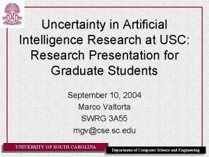 Uncertainty in Artificial Intelligence Research at USC Research
