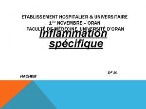 ETABLISSEMENT HOSPITALIER UNIVERSITAIRE 1 ER NOVEMBRE ORAN FACULT