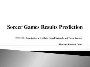 Soccer Games Results Prediction ECE 539 Introduction to