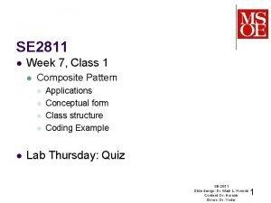 SE 2811 l Week 7 Class 1 l