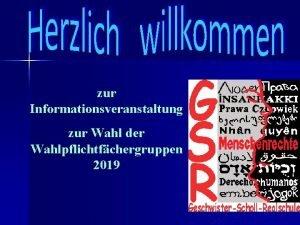 zur Informationsveranstaltung zur Wahl der Wahlpflichtfchergruppen 2019 Tagesordnung