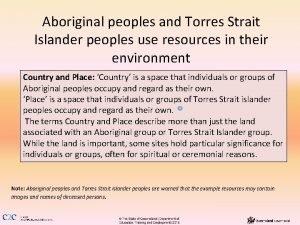Aboriginal peoples and Torres Strait Islander peoples use