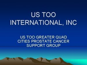 US TOO INTERNATIONAL INC US TOO GREATER QUAD