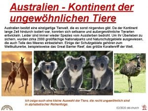 Australien Kontinent der ungewhnlichen Tiere Australien besitzt eine