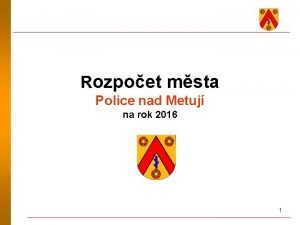Rozpoet msta Police nad Metuj na rok 2016