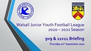 Walsall Junior Youth Football League 2020 2021 Season
