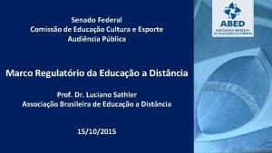 Senado Federal Comisso de Educao Cultura e Esporte