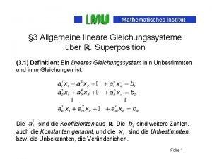 3 Allgemeine lineare Gleichungssysteme ber Superposition 3 1