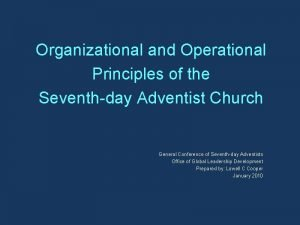 Organizational and Operational Principles of the Seventhday Adventist