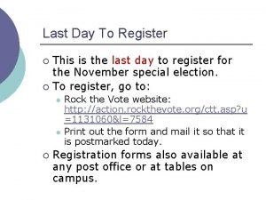 Last Day To Register This is the last