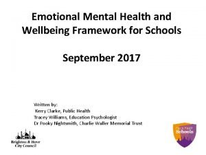 Emotional Mental Health and Wellbeing Framework for Schools