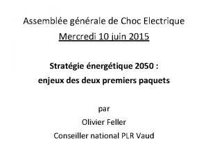 Assemble gnrale de Choc Electrique Mercredi 10 juin