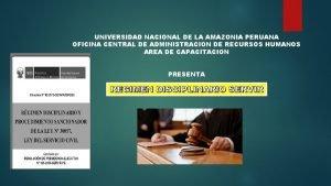 UNIVERSIDAD NACIONAL DE LA AMAZONIA PERUANA OFICINA CENTRAL