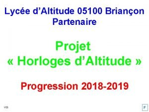 Lyce dAltitude 05100 Brianon Partenaire Projet Horloges dAltitude