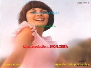Comme dhabitude Mireille mathieu Uma produo IVOFLORIPA Imagens