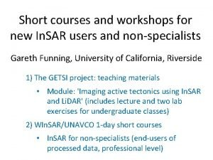 Short courses and workshops for new In SAR