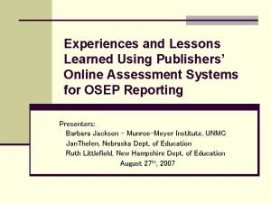 Experiences and Lessons Learned Using Publishers Online Assessment