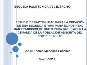 ESCUELA POLITCNICA DEL EJRCITO ESTUDIO DE FACTIBILIDAD PARA