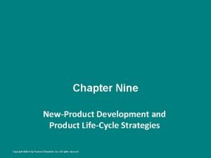Chapter Nine NewProduct Development and Product LifeCycle Strategies