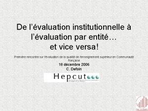 De lvaluation institutionnelle lvaluation par entit et vice