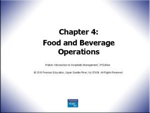 Chapter 4 Food and Beverage Operations Walker Introduction