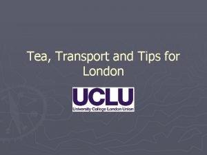 Tea Transport and Tips for London Walking Walking