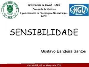 Universidade de Cuiab UNIC Faculdade de Medicina Liga
