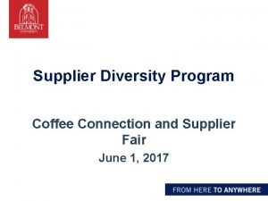 Supplier Diversity Program Coffee Connection and Supplier Fair