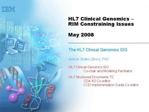 HL 7 Clinical Genomics RIM Constraining Issues May