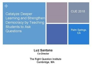 Catalyze Deeper Learning and Strengthen Democracy by Teaching