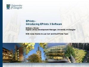EPrints Introducing EPrints 3 Software William J Nixon
