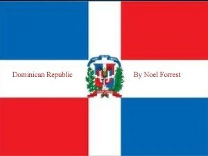 Do Dominican Republic By Noel Forrest Table of