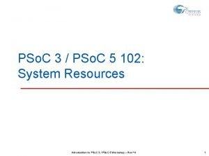 PSo C 3 PSo C 5 102 System