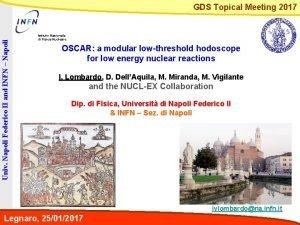 Univ Napoli Federico II and INFN Napoli GDS