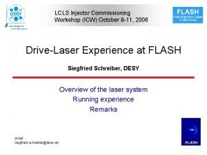 LCLS Injector Commissioning Workshop ICW October 9 11