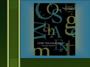 Chapter 7 CostVolumeProfit Analysis 3 Learning Objectives n