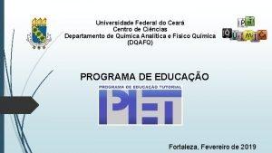 Universidade Federal do Cear Centro de Cincias Departamento