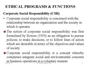 ETHICAL PROGRAMS FUNCTIONS Corporate Social Responsibility CSR Corporate