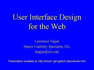 User Interface Design for the Web Lawrence Najjar