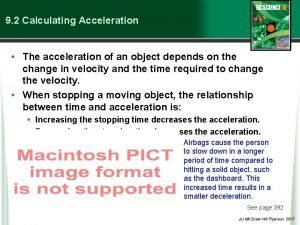 9 2 Calculating Acceleration The acceleration of an